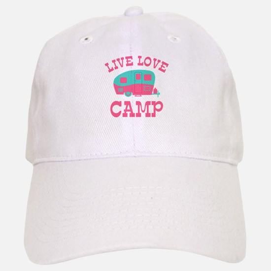 Live Love Camp RV Baseball Baseball Cap