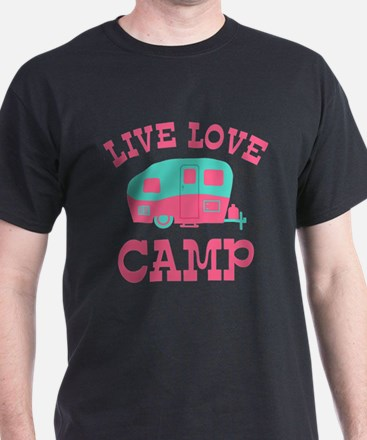 Live Love Camp RV T-Shirt