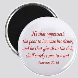 Proverbs 22:16 Magnet