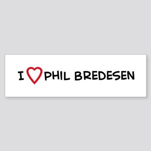 I Love Phil Bredesen Bumper Sticker