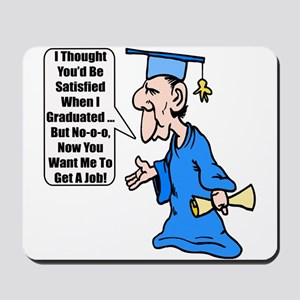Funny Graduation Mousepad