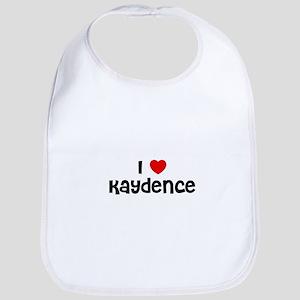 I * Kaydence Bib