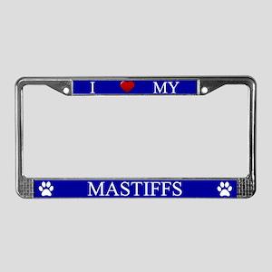 Blue I Love My Mastiffs License Plate Frame
