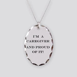 I'm a caregiver and proud of i Necklace Oval Charm