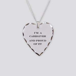 I'm a caregiver and proud of Necklace Heart Charm