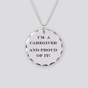 I'm a caregiver and proud of Necklace Circle Charm