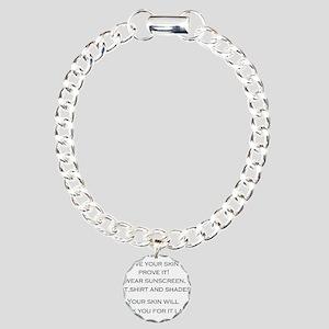 Love Your Skin? Charm Bracelet, One Charm