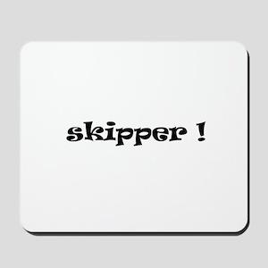 Skipper! Mousepad