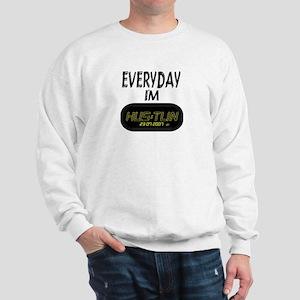 Hustlin' Sweatshirt