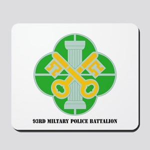 DUI - 93rd Military Police Bn with Text Mousepad