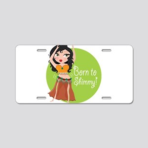 Born to Shimmy! Aluminum License Plate