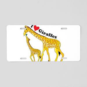 I Love Giraffes Aluminum License Plate
