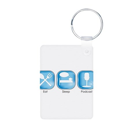 Eat Sleep PODCAST Aluminum Photo Keychain