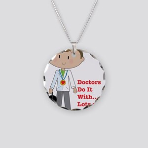 Doctors Do It.... Necklace Circle Charm