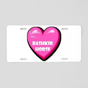 I Love My Bashkir Horse Aluminum License Plate