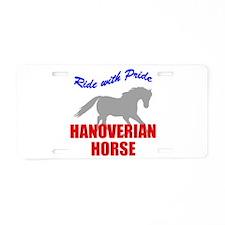 Ride With Pride Hanoverian Ho Aluminum License Pla