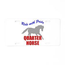 Ride With Pride Quarter Horse Aluminum License Pla