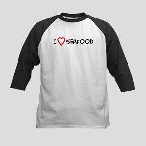I Love Seafood Kids Baseball Jersey