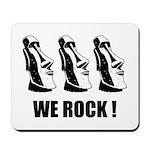 Easter Island: We Rock Mousepad