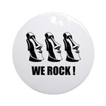 Easter Island: We Rock Ornament (Round)