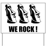 Easter Island: We Rock Yard Sign