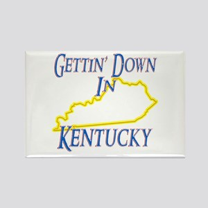 Gettin' Down in KY Rectangle Magnet