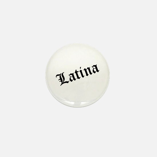 """Latina"" Mini Button"