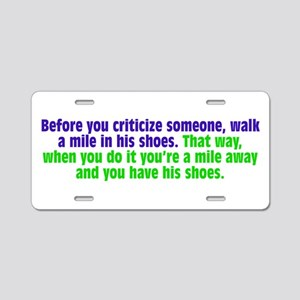 A Mile In Their Shoes Aluminum License Plate