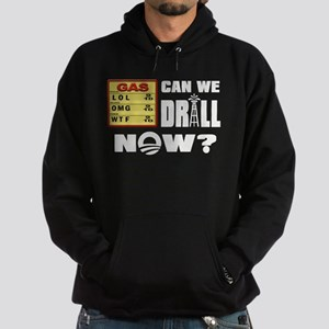 Can We Drill Now? Hoodie (dark)
