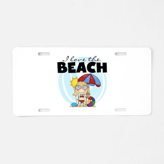 Blond Girl Love the Beach Aluminum License Plate