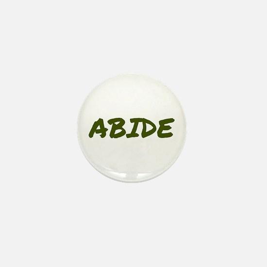 Abide Mini Button