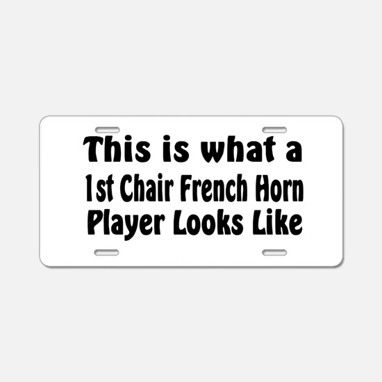 1st Chair French Horn Aluminum License Plate