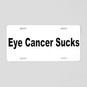 Eye Cancer Sucks Aluminum License Plate