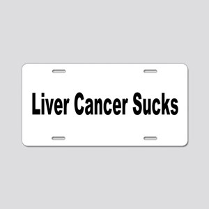 Liver Cancer Sucks Aluminum License Plate