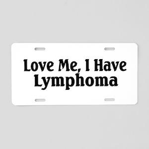 Love Me Aluminum License Plate
