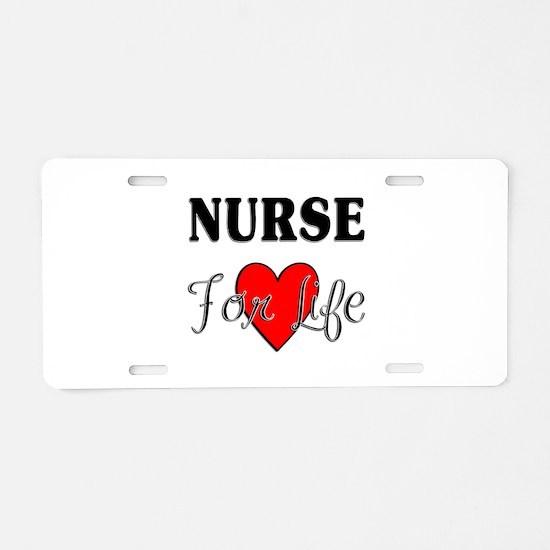 Nurse For Life Aluminum License Plate