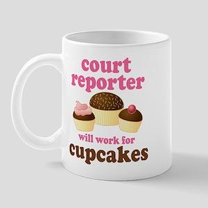 Funny Court Reporter Mug