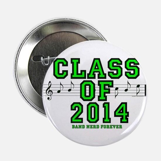 """BandNerd.com: Class of 2014 2.25"""" Button (10"""