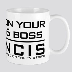 On Your 6 Boss NCIS Mug
