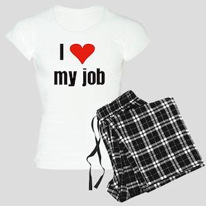 I Love my Job Women's Light Pajamas