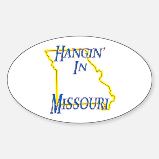 Hangin' in MO Sticker (Oval)
