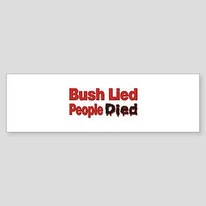 Bush Lied/People Died Bumper Sticker