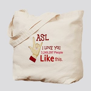 ASL - MANY PEOPLE LIKE THIS Tote Bag