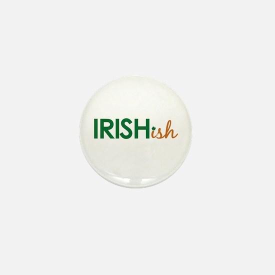 Irish-ish (St. Patty's Day) Mini Button