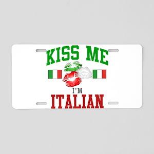 Kiss Me I'm Italian Aluminum License Plate