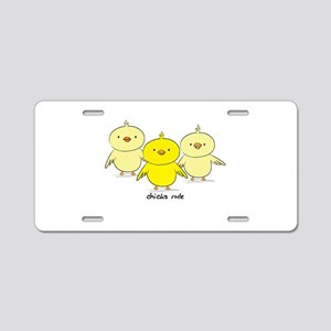 Chicks Rule Aluminum License Plate