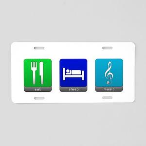 Eat, Sleep, Music Aluminum License Plate
