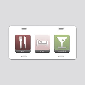 Eat, Sleep, Martini Aluminum License Plate