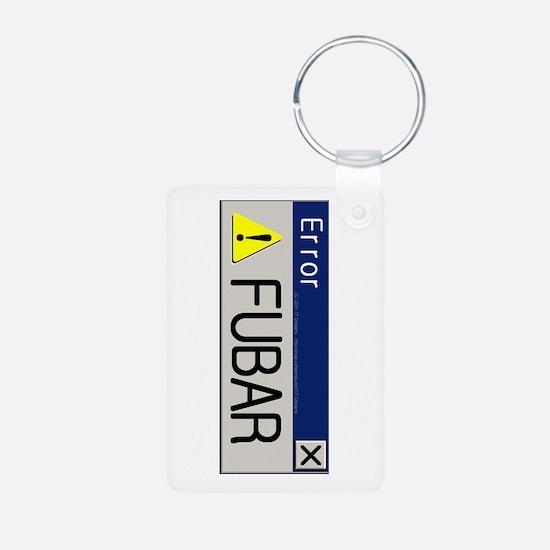 It's all FUBAR Keychains