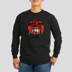Horse Shit Cigarettes Long Sleeve Dark T-Shirt